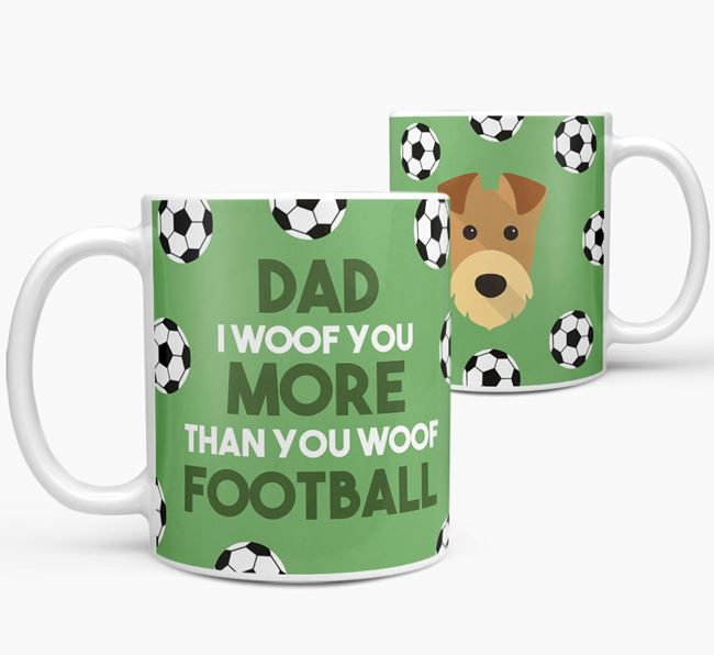 'Dad I woof you more than you woof football' Mug with Airedale Terrier icon