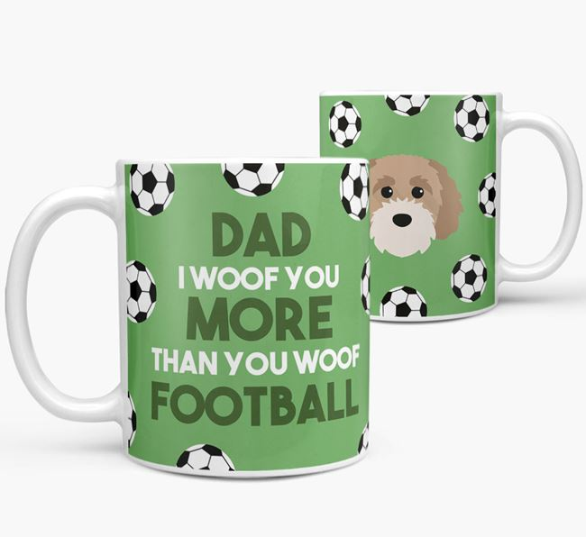 'Dad I woof you more than you woof football' Mug with Cavapoochon icon