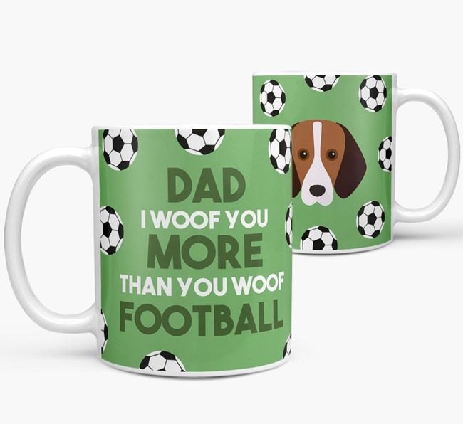 'Dad I woof you more than you woof football' Mug with Foxhound icon