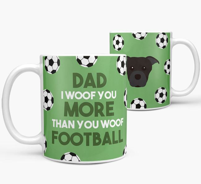 'Dad I woof you more than you woof football' Mug with Dog icon