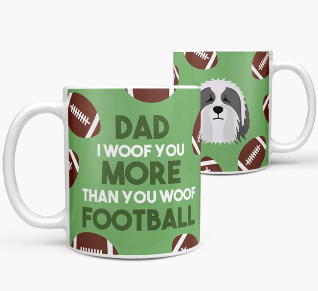 'Dad I woof you more than you woof football' Mug with Bearded Collie icon
