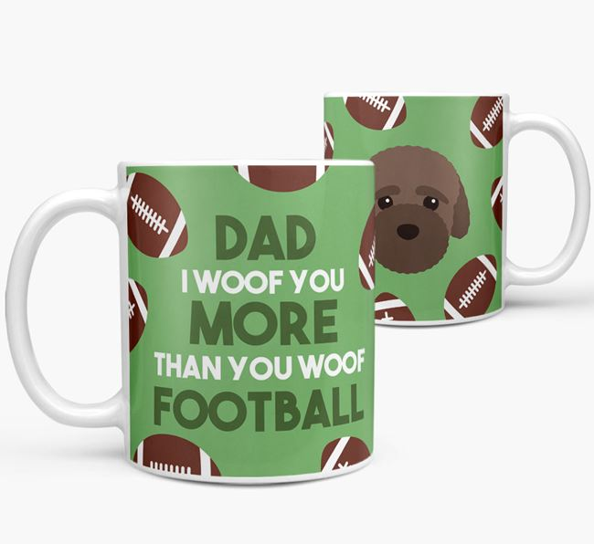 'Dad I woof you more than you woof football' Mug with Bich-poo icon