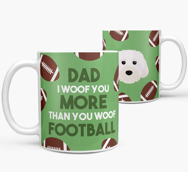 'Dad I woof you more than you woof football' Mug with Cavachon icon
