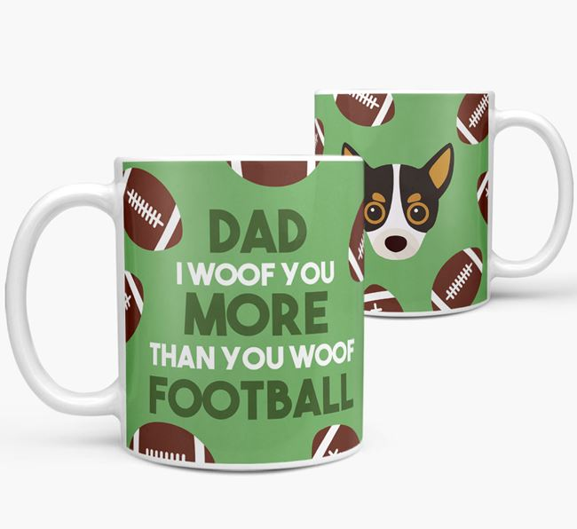 'Dad I woof you more than you woof football' Mug with Chihuahua icon