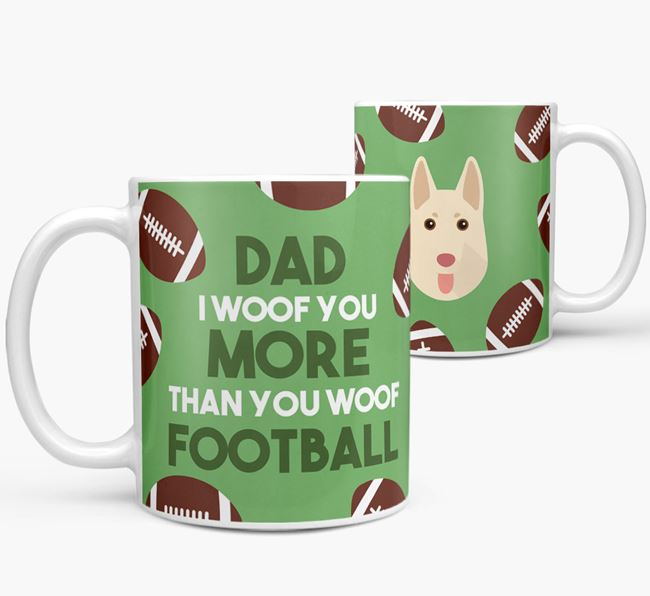 'Dad I woof you more than you woof football' Mug with German Shepherd icon