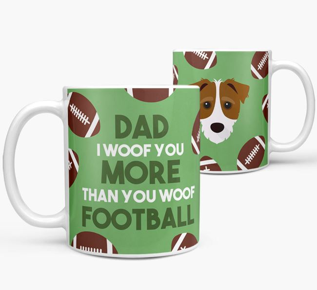 'Dad I woof you more than you woof football' Mug with Jack-A-Poo icon