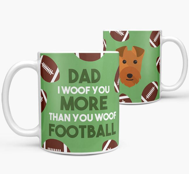 'Dad I woof you more than you woof football' Mug with Lakeland Terrier icon