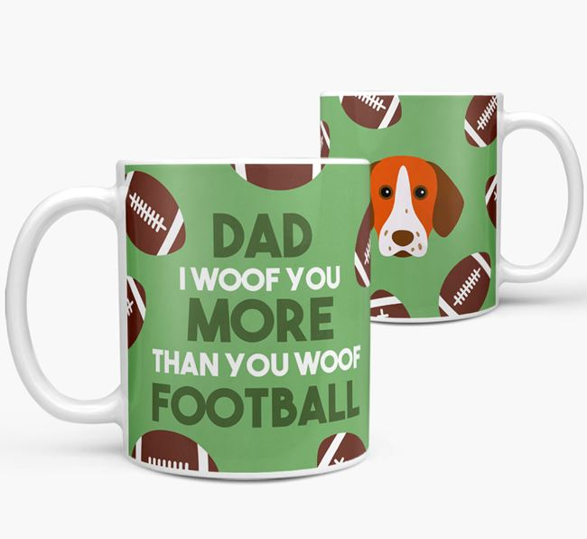'Dad I woof you more than you woof football' Mug with Pointer icon