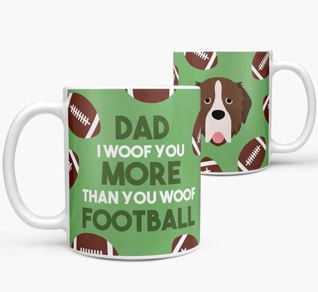'Dad I woof you more than you woof football' Mug with Pyrenean Mastiff icon