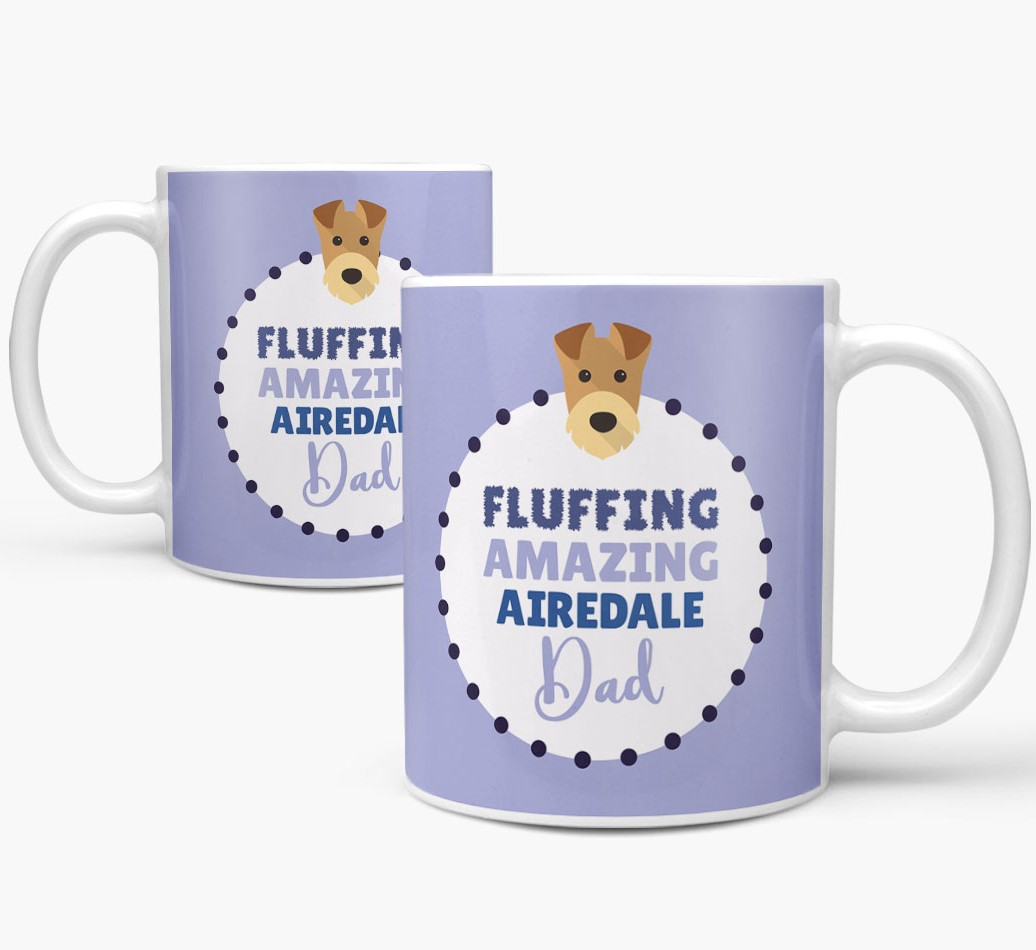 'Fluffing Amazing Dog Dad' Mug with Airedale Terrier Icon Mug both views