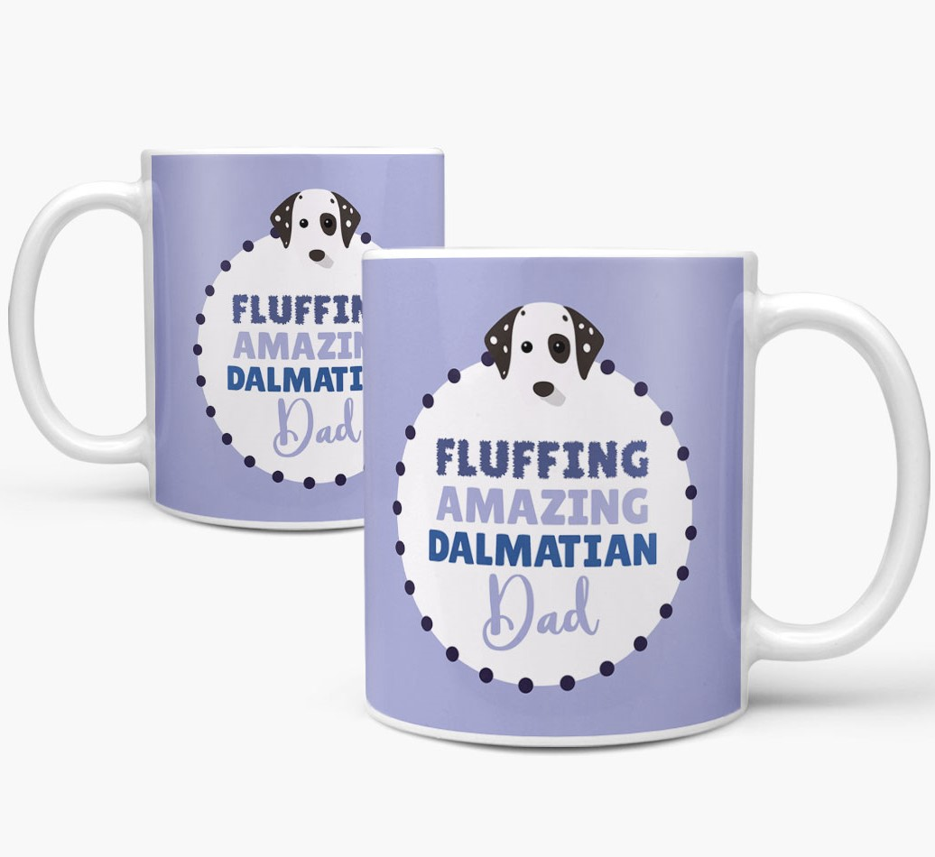 'Fluffing Amazing Dog Dad' Mug with Dalmatian Icon Mug both views