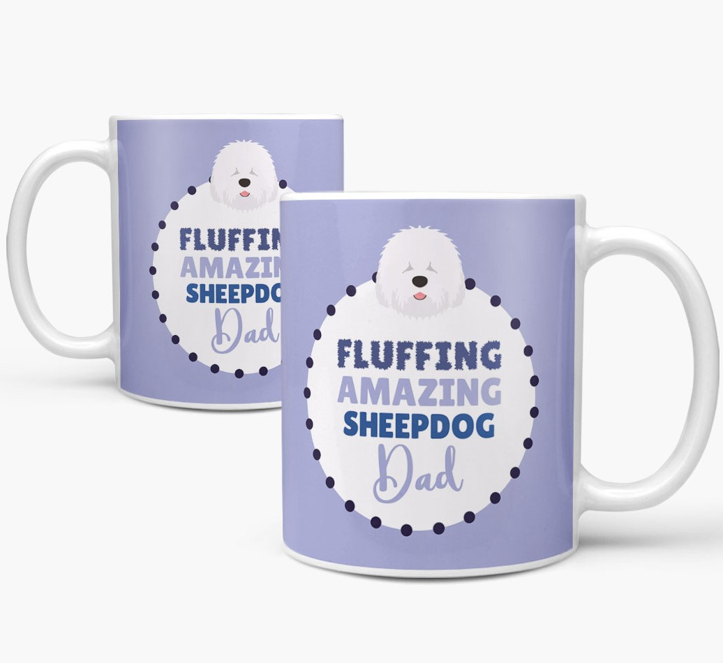 'Fluffing Amazing Dog Dad' Mug with Old English Sheepdog Icon Mug both views