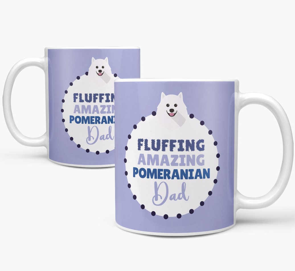 'Fluffing Amazing Dog Dad' Mug with Pomeranian Icon Mug both views