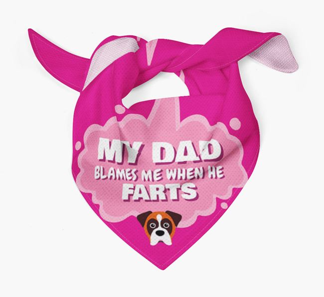 'My Dad blames me when he farts' Bandana with Dog Icon