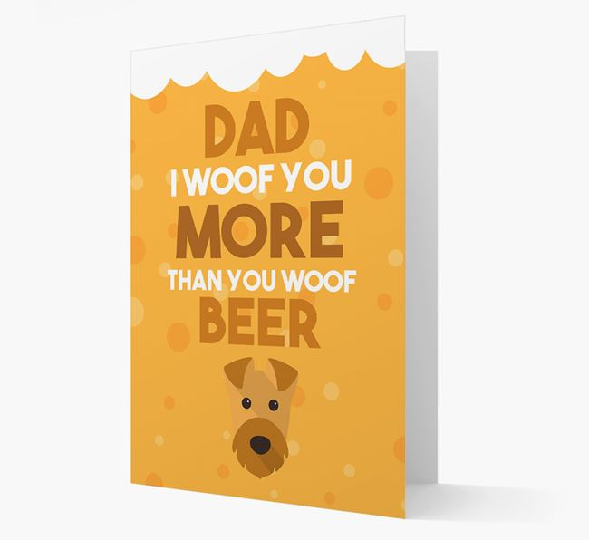 'Woof you more than you woof Beer' Card with Airedale Terrier Icon