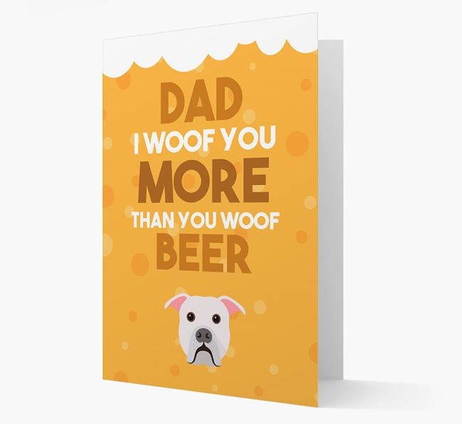 'Woof you more than you woof Beer' Card with American Bulldog Icon