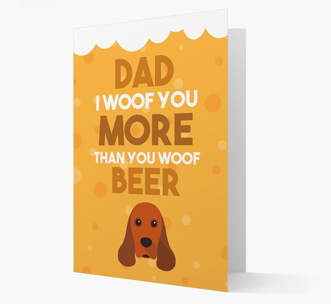 'Woof you more than you woof Beer' Card with American Cocker Spaniel Icon