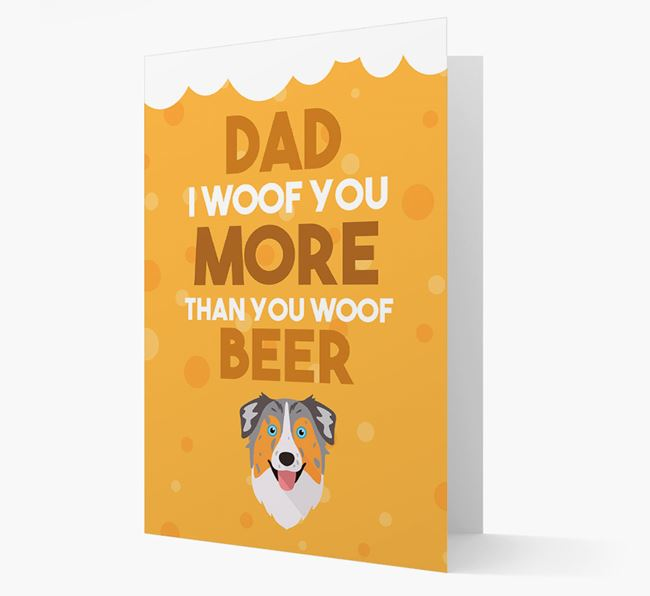 'Woof you more than you woof Beer' Card with Australian Shepherd Icon
