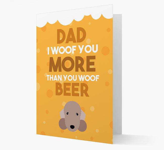 'Woof you more than you woof Beer' Card with Bedlington Terrier Icon