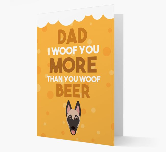 'Woof you more than you woof Beer' Card with Belgian Malinois Icon