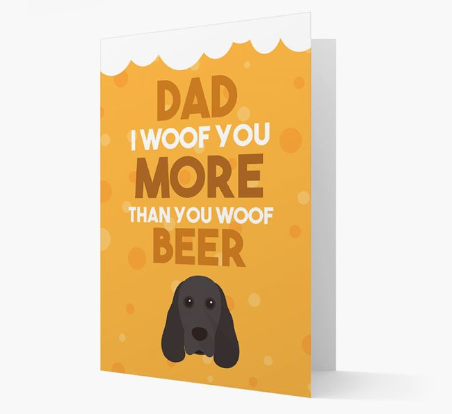 'Woof you more than you woof Beer' Card with Cocker Spaniel Icon