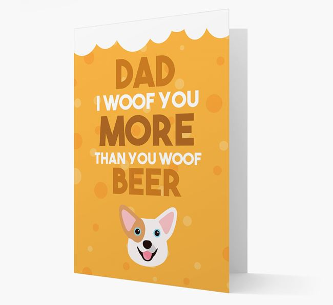 'Woof you more than you woof Beer' Card with Corgi Icon