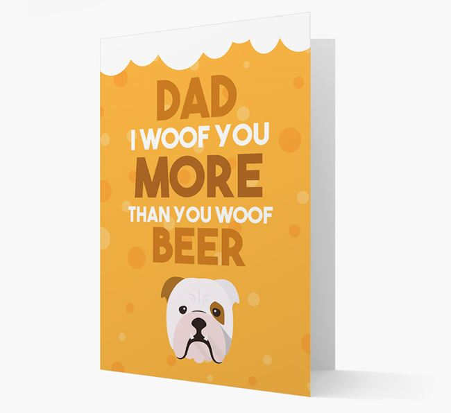 'Woof you more than you woof Beer' Card with English Bulldog Icon