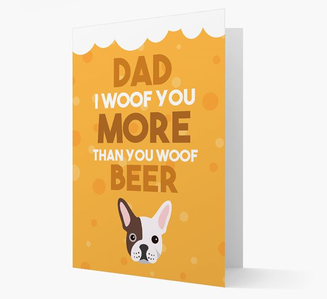 'Woof you more than you woof Beer' Card with French Bulldog Icon