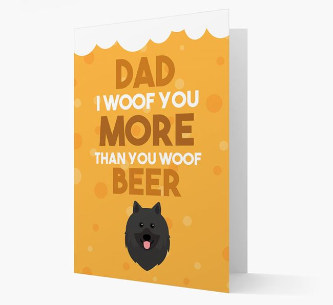 'Woof you more than you woof Beer' Card with Keeshond Icon