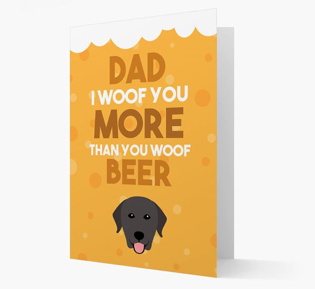 'Woof you more than you woof Beer' Card with Labrador Retriever Icon