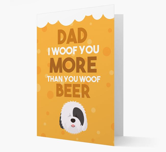 'Woof you more than you woof Beer' Card with Old English Sheepdog Icon