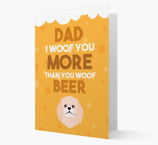 'Woof you more than you woof Beer' Card with Pekingese Icon