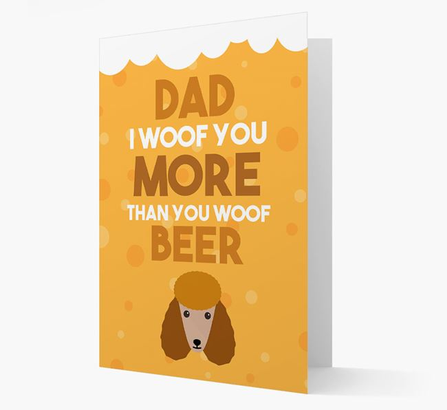 'Woof you more than you woof Beer' Card with Poodle Icon