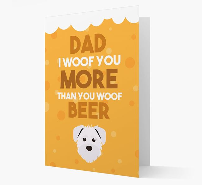 'Woof you more than you woof Beer' Card with Schnoodle Icon