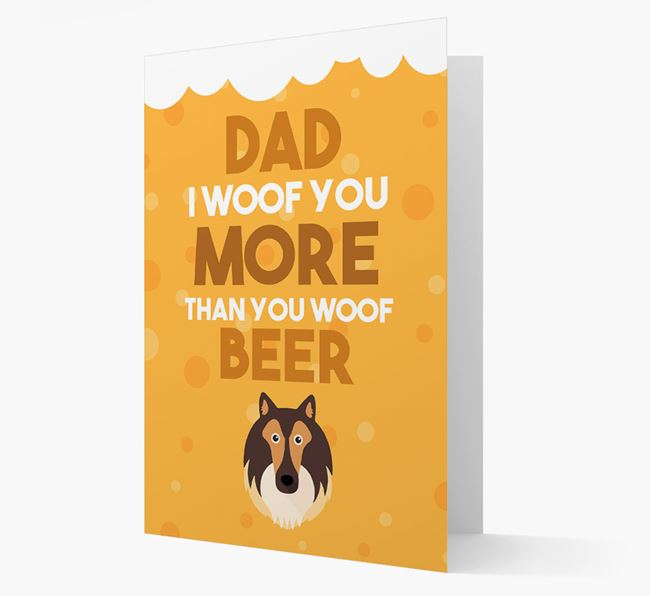 'Woof you more than you woof Beer' Card with Shetland Sheepdog Icon