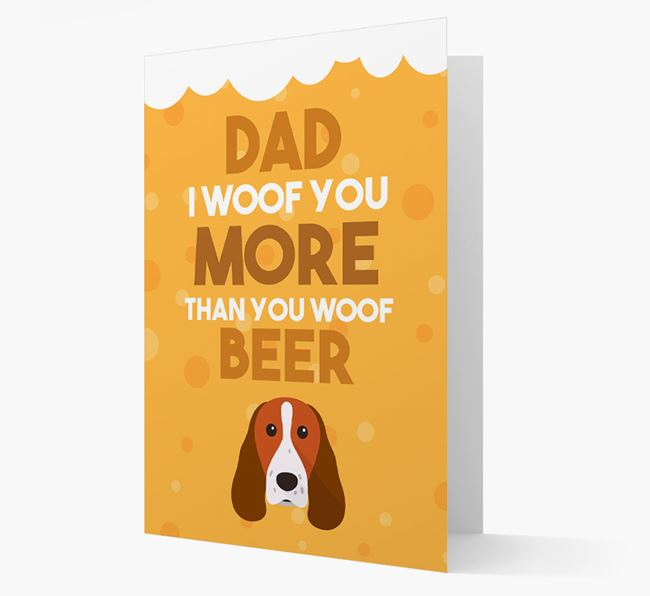 'Woof you more than you woof Beer' Card with Springer Spaniel Icon