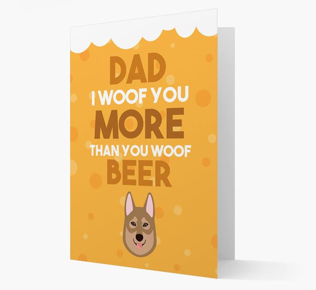'Woof you more than you woof Beer' Card with Tamaskan Icon