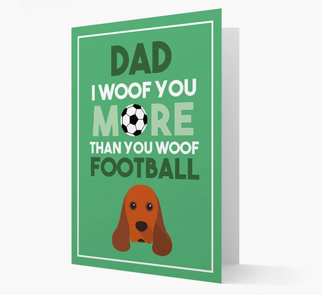 'Woof you more than you woof Football' Card with American Cocker Spaniel Icon