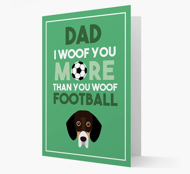 'Woof you more than you woof Football' Card with Bassador Icon