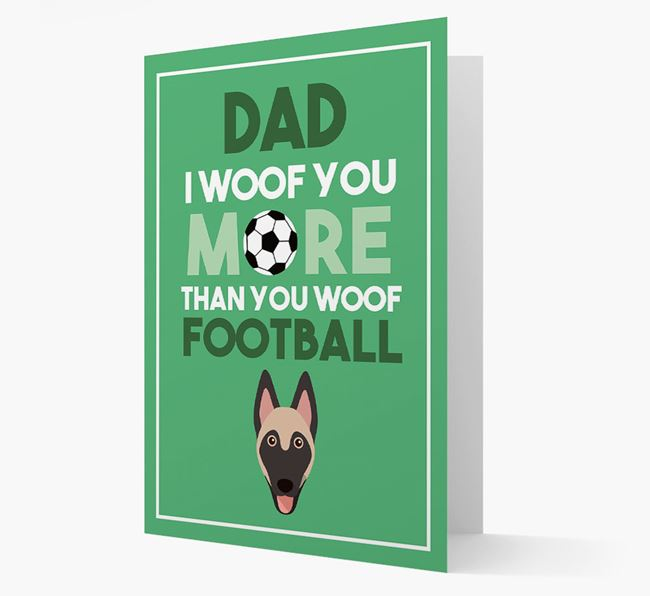 'Woof you more than you woof Football' Card with Belgian Malinois Icon