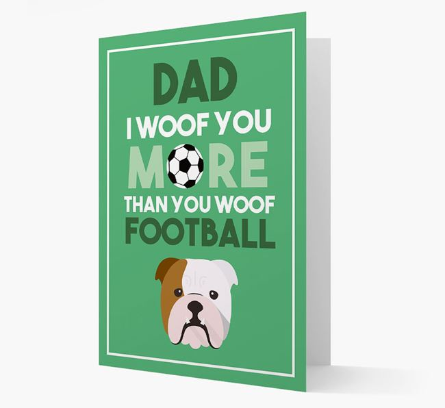 'Woof you more than you woof Football' Card with English Bulldog Icon