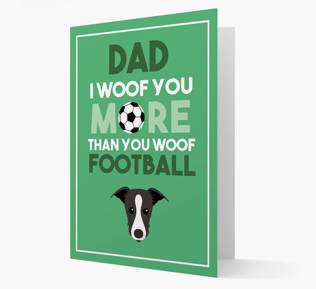 'Woof you more than you woof Football' Card with Lurcher Icon