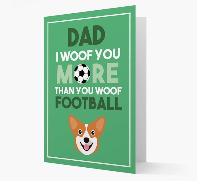 'Woof you more than you woof Football' Card with Pembroke Welsh Corgi Icon