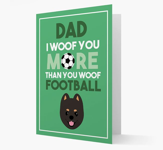 'Woof you more than you woof Football' Card with Pomeranian Icon