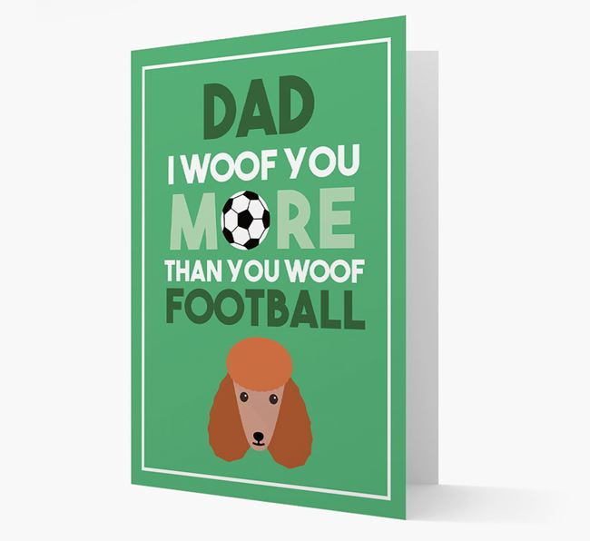 'Woof you more than you woof Football' Card with Poodle Icon