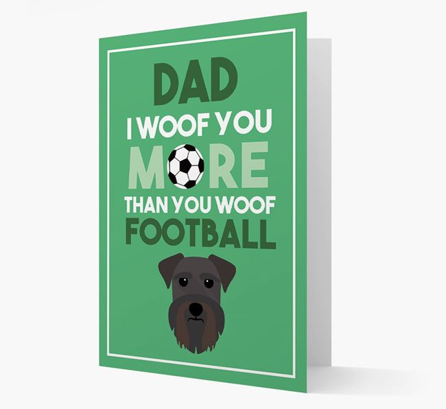 'Woof you more than you woof Football' Card with Schnauzer Icon
