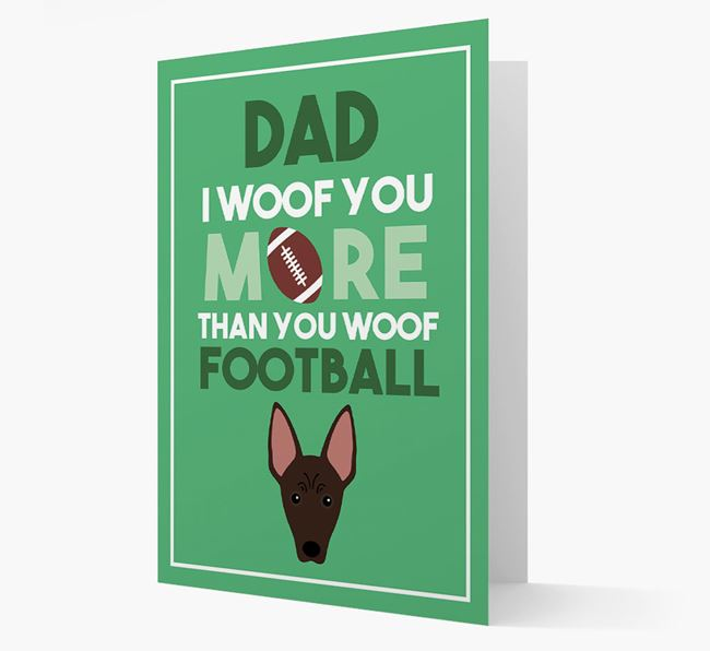 'Woof you more than you woof Football' Card with American Hairless Terrier Icon