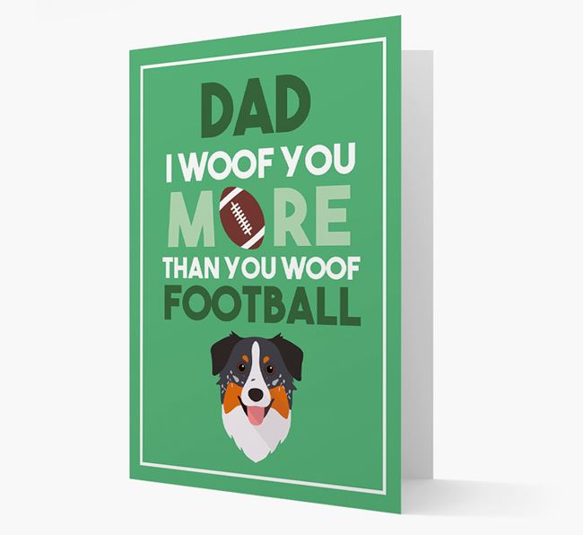 'Woof you more than you woof Football' Card with Australian Shepherd Icon