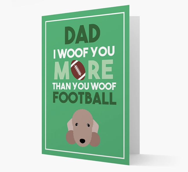 'Woof you more than you woof Football' Card with Bedlington Terrier Icon
