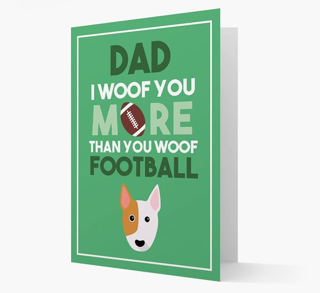 'Woof you more than you woof Football' Card with Bull Terrier Icon
